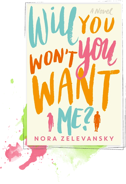 nora zelevansky will you wont you want me